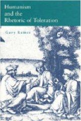Humanism & Rhetoric of TolerationRemer, Gary - Product Image