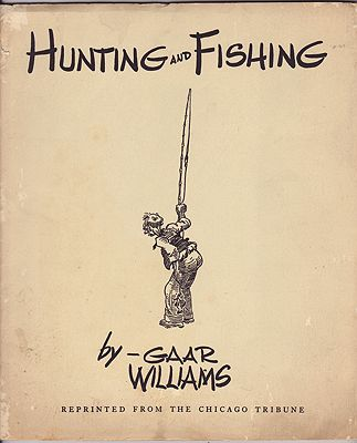 Hunting and FishingWilliams, Gaar, Illust. by: Gaar  Williams - Product Image