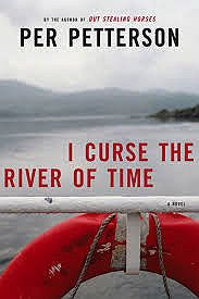 I Curse the River of Time (SIGNED)Petterson, Per - Product Image