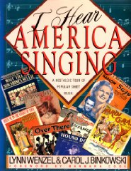 I Hear America Singing: A Nostalgic Tour of Popular Sheet MusicBinkowski, Carol J. & Lynn Wenzel - Product Image