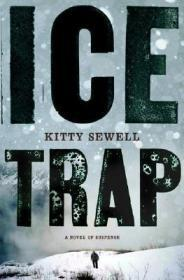 Ice Trap: A Novel of Psychological SuspenseSewell, Kitty - Product Image
