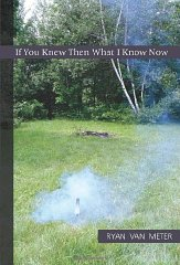 If You Knew Then What I Know Nowby: Van Meter, Ryan - Product Image
