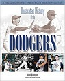 Illustrated History Of The DodgersWhittingham, Richard - Product Image