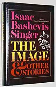 Image & Other Stories, TheSinger, Isaac Bashevis - Product Image