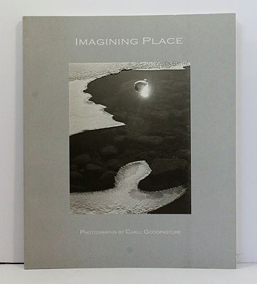 Imagining Place: Photographs of a Tall Grass Prairie - Eastern Deciduous Forest EcotomeGoodpasture, Carll (Photographer, Introduction) - Product Image