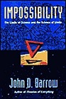 Impossibility : The Limits of Science and the Science of LimitsBarrow, John D. - Product Image