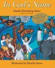 In God's NameSasso, Sandy Eisenberg, Illust. by: Phoebe Stone - Product Image