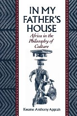In My Father's House: Africa in the Philosophy of CultureAppiah, Kwame Anthony - Product Image