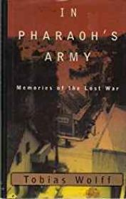 In Pharaoh's Army: Memories of the Lost WarWolf, Tobias - Product Image