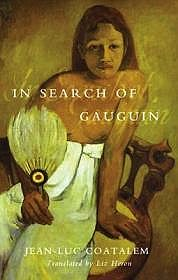 In Search of GauguinCoatalem, Jean-Luc - Product Image