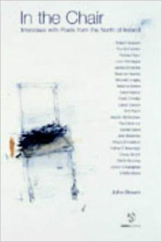 In the Chair: Interviews with Poets from the North of IrelandBrown, John - Product Image