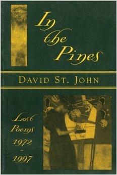 In the Pines: Lost Poems: 1972-1997John, David St. - Product Image