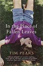 In the Place of Fallen Leavesby: Pears, Tim - Product Image