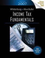 Income Tax Fundamentals, 2007 Editionby: Whittenburg, Gerald E. - Product Image