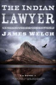 Indian Lawyer, TheWelch, James - Product Image