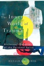 Inner World of Trauma, The : Archetypal Defences of the Personal Spirit (Near Eastern St.;Bibliotheca Persica)by: Kalsched, Donald - Product Image