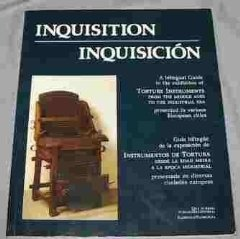 Inquisition, inquisicion : a bilingual guide to the exhibition of torture instruments from the middle ages to the industrial era presented in various European citiesHeld, Robert - Product Image