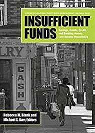 Insufficient Funds: Savings, Assets, Credit, and Banking Among Low-Income HouseholdsBarr, Michael S. (Editor) - Product Image
