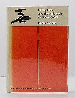 Intelligibility and the Philosophy of NothingnessNishida, Kitaro - Product Image