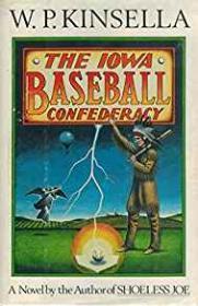 Iowa Baseball Confederacy, TheKinsella, W. P. - Product Image