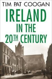 Ireland in the 20th Century Coogan, Tim Pat  - Product Image