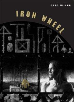 Iron Wheel (Phoenix Poets)Miller, Greg - Product Image