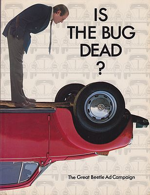 Is the Bug Dead? The Great Beetle Ad CampaignMarcantonio and others, Alfredo - Product Image
