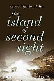 Island of Second Sight, TheThelen, Albert Vigoleis - Product Image