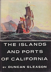 Islands and Ports of California, The: A Guide to Coastal CaliforniaGleason, Duncan, Illust. by: Duncan  Gleason - Product Image