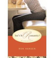 Isn't It Romantic?: An EntertainmentHansen, Ron - Product Image