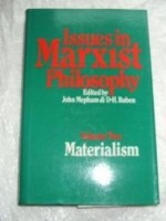 Issues in Marxist Philosophy: Materialism v. 2 (Marxist theory and contemporary capitalism)by: Mepham, John - Product Image