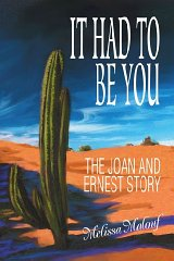 It Had to Be You: The Joan and Ernest StoryMalouf, Melissa - Product Image