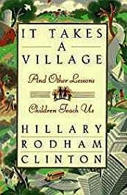 It Takes A Village and Other Lessons Children Teach Us (SIGNED)Clinton, HIllary Rodham - Product Image