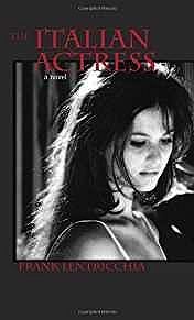 Italian Actress, The (SIGNED COPY)Lentricchia, Frank - Product Image