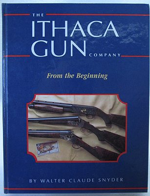 Ithaca Gun Company: From the BeginningSnyder, Walter Claude - Product Image