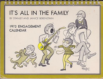 It's All in the Family 1972 Engagement CalendarBerenstain, Stanley and Janice, Illust. by: Stan and Jan  Berenstain - Product Image