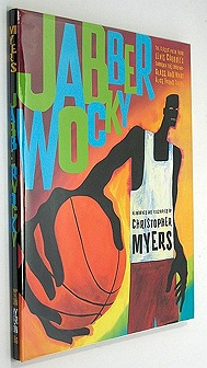 JabberwockyMyers, Christopher, Illust. by: Christopher Myers - Product Image