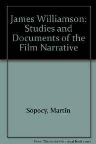 James Williamson: Studies and Documents of a Pioneer of the Film NarrativeSopocy, Martin - Product Image