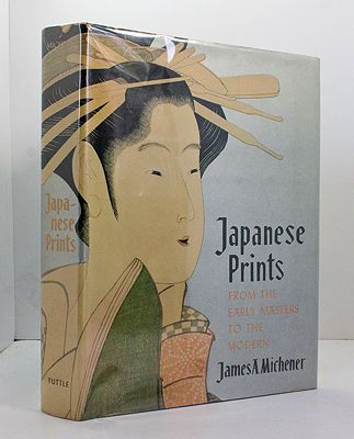Japanese Prints: From the Early Masters to the ModernMichener, James A. - Product Image