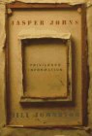 Jasper Johns : privileged informationJohnston, Jill - Product Image