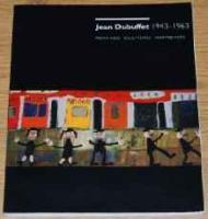 Jean Dubuffet 1943-1963 - Paintings, Sculptures, AssemblagesDemetrion, James T./Peter Schjeldahl/Susan J. Cooke/Jean Planque/Hirshhorn Museum - Product Image