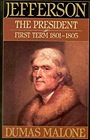 Jefferson the President: First Term 1801-1805 - Volume IVMalone, Dumas - Product Image