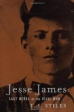 Jesse James: Last Rebel of the Civil Warby: Stiles, T.J. - Product Image