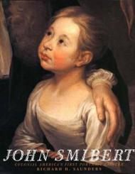 John Smibert, Colonial America's First Portrait PainterSaunders, Richard H. - Product Image