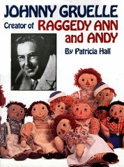 Johnny Gruelle, Creator of Raggedy Ann and AndyGruelle, Kim (Foreword) - Product Image