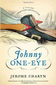 Johnny One-Eye: A Tale of the American RevolutionCharyn, Jerome - Product Image