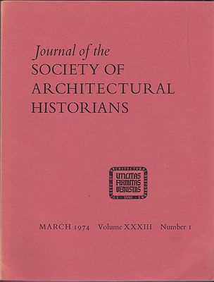 Journal of the Society of Architectural Historians, Volume XXXIII, Number 1- 4 March, May, October, December 1974 (Four Issues)O'Gorman (Ed.), James F. - Product Image