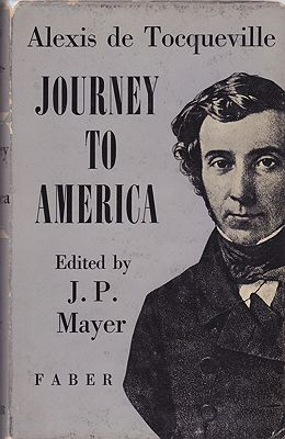 Journey to AmericaTocqueville, Alexis de and J.P. Mayer (Ed.) - Product Image