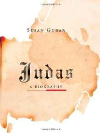 Judas: A BiographyGubar, Susan - Product Image