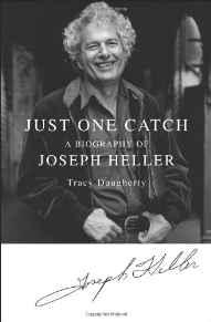 Just One Catch: A Biography of Joseph HellerDaugherty, Tracy - Product Image